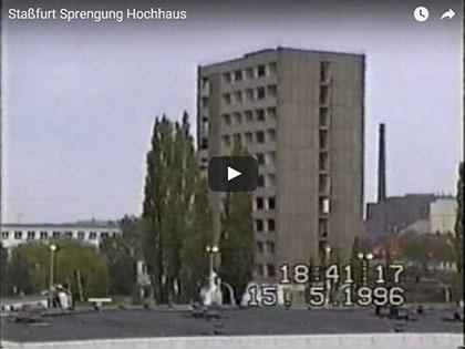 Sprengung des Staßfurter FSGW - Hochhauses am 15.5.1996